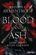 Cover-Bild zu Blood and Ash - Liebe kennt keine Grenzen (eBook) von Armentrout, Jennifer L.