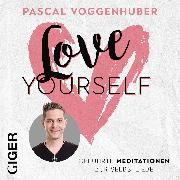 Cover-Bild zu Love Yourself (Audio Download) von Voggenhuber, Pascal