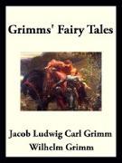 Cover-Bild zu Grimms' Fairy Tales (eBook) von Grimm, Jacob Ludwig Carl