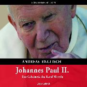 Cover-Bild zu Englisch, Andreas: Johannes Paul II (Audio Download)