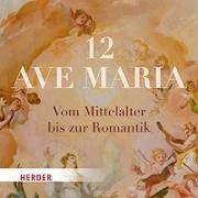Cover-Bild zu 12 Ave Maria