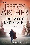 Cover-Bild zu Archer, Jeffrey: Die Wege der Macht (eBook)
