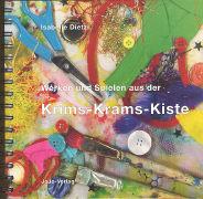 Cover-Bild zu Werken und Spielen aus der Krims-Krams-Kiste von Dietzi, Isabelle