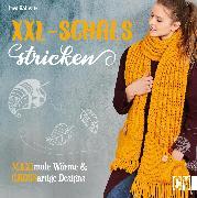 Cover-Bild zu XXL-Schals stricken (eBook) von Kollwitz, Ines
