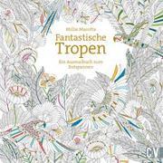 Cover-Bild zu Fantastische Tropen von Marotta, Millie
