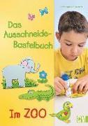 Cover-Bild zu Das Ausschneide-Bastelbuch - Im Zoo von Küssner-Neubert, Andrea