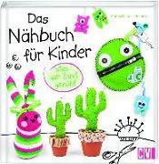 Cover-Bild zu Das Nähbuch für Kinder - alles von Hand genäht von Küssner-Neubert, Andrea
