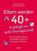 Cover-Bild zu Eltern werden 40+ von Kauffmann, Kyra