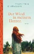 Cover-Bild zu Der Wind in meinem Herzen von Diotallevi, Francesca