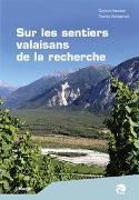 Cover-Bild zu Sur les sentiers valaisans de la recherche von Huovinen, Christine