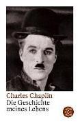 Cover-Bild zu Die Geschichte meines Lebens von Chaplin, Charles