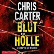 Cover-Bild zu Bluthölle (Ein Hunter-und-Garcia-Thriller 11) von Carter, Chris