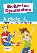 Cover-Bild zu PONS GmbH (Hrsg.): Klett Sicher ins Gymnasium Aufsatz 4. Klasse (eBook)