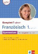 Cover-Bild zu Schmaus, Fabienne: Klett KomplettTrainer Gymnasium Französisch 1. Lernjahr (eBook)