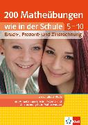Cover-Bild zu Homrighausen, Heike: Klett 200 Matheübungen wie in der Schule Bruch, Prozent- und Zinsrechnung Klasse (eBook)