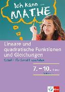 Cover-Bild zu Homrighausen, Heike: Klett Ich kann.. Mathe - Lineare und quadratische Funktionen und Gleichungen 7-10 (eBook)