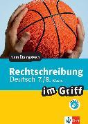 Cover-Bild zu Stephan, Horst: Klett Rechtschreibung im Griff Deutsch 7./8. Klasse (eBook)