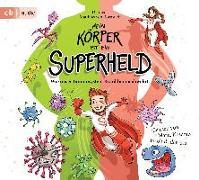 Cover-Bild zu Bornstädt, Matthias von: Mein Körper ist ein Superheld