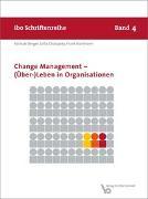 Cover-Bild zu Chalupsky, Jutta: Change Management - (Über-) Leben in Organisationen