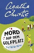 Cover-Bild zu Mord auf dem Golfplatz (eBook) von Christie, Agatha