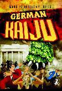 Cover-Bild zu Kastenholz, Markus: German Kaiju (eBook)