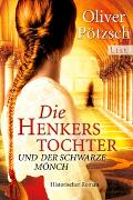 Cover-Bild zu Pötzsch, Oliver: Die Henkerstochter und der schwarze Mönch
