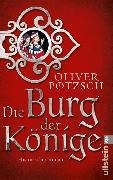 Cover-Bild zu Pötzsch, Oliver: Die Burg der Könige (eBook)
