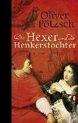 Cover-Bild zu Pötzsch, Oliver: Der Hexer und die Henkerstochter (eBook)