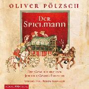 Cover-Bild zu Pötzsch, Oliver: Der Spielmann (Audio Download)