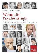 Cover-Bild zu Ihde-Scholl, Thomas: Wenn die Psyche streikt (eBook)