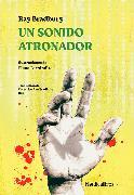 Cover-Bild zu Bradbury, Ray: Un sonido atronador (eBook)