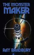 Cover-Bild zu Bradbury, Ray: The Monster Maker (eBook)