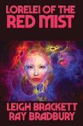 Cover-Bild zu Leigh Brackett, Ray Bradbury: Lorelei of the Red Mist (eBook)