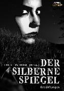 Cover-Bild zu Bradbury, Ray: Der Silberne Spiegel (eBook)