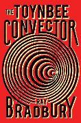 Cover-Bild zu Bradbury, Ray: The Toynbee Convector (eBook)