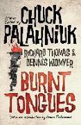 Cover-Bild zu Palahniuk, Chuck (Hrsg.): Burnt Tongues: An Anthology of Transgressive Short Stories (eBook)