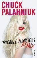 Cover-Bild zu Palahniuk, Chuck: Invisible Monsters Remix (eBook)