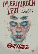 Cover-Bild zu Palahniuk, Chuck: Fight Club II: Buch 1 (Kapitel 1) (eBook)