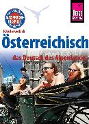 Cover-Bild zu Mayrhofer, Lukas: Reise Know-How Sprachführer Österreichisch - das Deutsch des Alpenlandes: Kauderwelsch-Band 229 (eBook)
