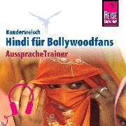 Cover-Bild zu Krasa, Daniel: Reise Know-How Kauderwelsch AusspracheTrainer Hindi für Bollywoodfans (Audio Download)