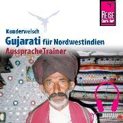 Cover-Bild zu Krasa, Daniel: Reise Know-How Kauderwelsch AusspracheTrainer Gujarati für Nordwestindien und Mumbai (Audio Download)