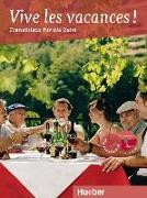 Cover-Bild zu Krasa, Daniel: Vive les vacances ! Französisch für den Urlaub