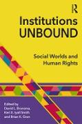Cover-Bild zu Brunsma, David L. (Hrsg.): Institutions Unbound (eBook)