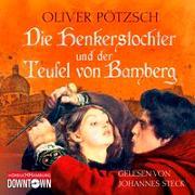 Cover-Bild zu Pötzsch, Oliver: Die Henkerstochter und der Teufel von Bamberg (Die Henkerstochter-Saga 5)