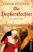 Cover-Bild zu Pötzsch, Oliver: Die Henkerstochter