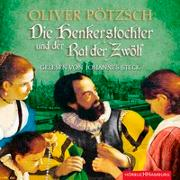 Cover-Bild zu Pötzsch, Oliver: Die Henkerstochter und der Rat der Zwölf (Die Henkerstochter-Saga 7)