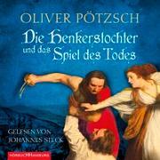 Cover-Bild zu Pötzsch, Oliver: Die Henkerstochter und das Spiel des Todes (Die Henkerstochter-Saga 6)