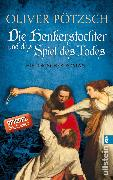 Cover-Bild zu Pötzsch, Oliver: Die Henkerstochter und das Spiel des Todes (eBook)