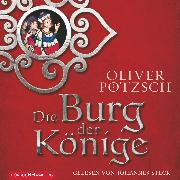 Cover-Bild zu Pötzsch, Oliver: Die Burg der Könige (Audio Download)