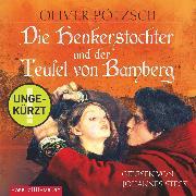 Cover-Bild zu Pötzsch, Oliver: Die Henkerstochter und der Teufel von Bamberg (Audio Download)